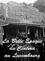La Belle Epoque du cinéma à Luxembourg