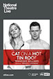 NT Live - Cat on a Hot Tin Roof