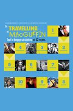 Du Travelling au MacGuffin: Leçon 2 - Le montage