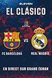 El Clásico - FC Barcelona vs Real Madrid