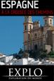 Explorations du Monde - Espagne: A la Croisée des Chemins