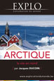 Exploration Arctique - la vie en nord