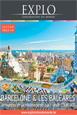 Explorations du Monde: Barcelone / Iles Baléares - Ambiances de la Méditéranée