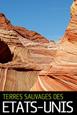 Exploration du Monde - Terres Sauvages des Etats-Unis