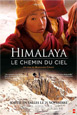 Exploration du Monde: Himalaya - Le Chemin du Ciel