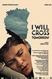 I Will Cross Tomorrow V.O. st fr