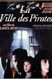 La Ville des Pirates V.O. st fr