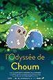 L'Odysseé de Choum - Trois courts-métrages d'animation