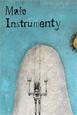 Concert Cinématographique : Małe Instrumenty