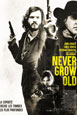 Never Grow Old V.O.