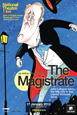 NT Live: The Magistrate