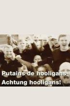 Putain de Hooligans