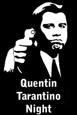 Quentin Tarantino Night