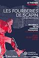 Comédie Française: Les Fourberies de scapin