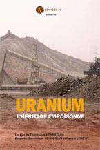 Uranium, l'Héritage Empoisonné