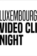 Luxembourg Video Clip Night
